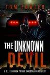 The Unknown Devil: A C.T. Ferguson Private Investigator Mystery