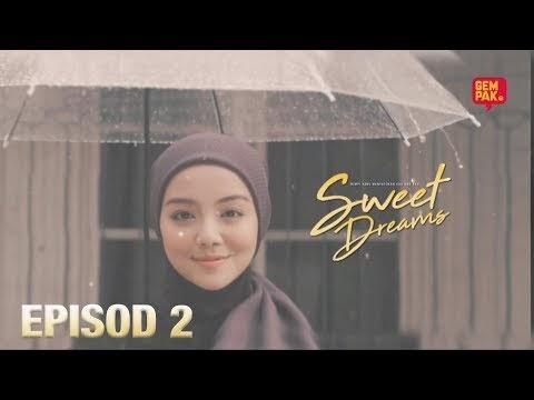 Drama Sweet Dreams Episod 2