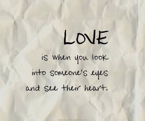 Love You Quote Can See My Heart Through My Eyes Quotespicturescom