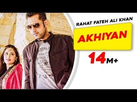 Hindi Songs: Rahat Fateh Ali Khan - Akhiyan