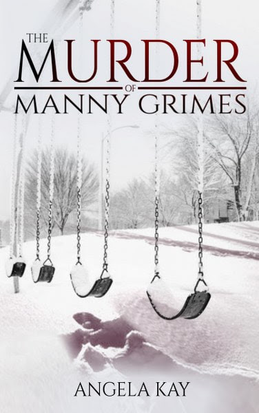 Book Cover for crime thriller The Murder of Manny Grimes from The Cases of Lieutenant DeLong series by Angela Kay .