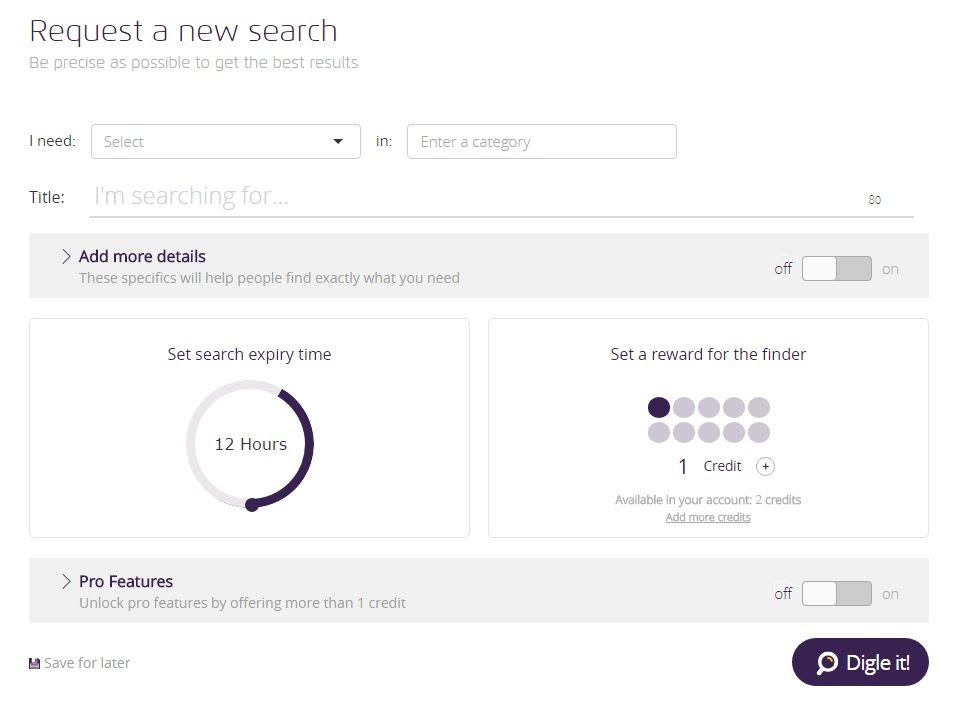 The Request a New Search form on Digle, with spaces for search category, title, search expiry time, reward (in credits), and an optional Pro Features section which is not selected.