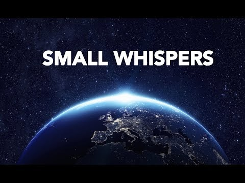 Small Whispers