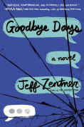 Title: Goodbye Days, Author: Jeff Zentner
