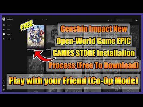 Genshin Impact New Open-World Game EPIC GAMES STORE Installation Process...