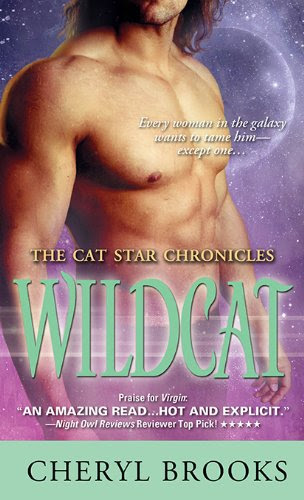 Wildcat (The Cat Star Chronicles) by Cheryl Brooks