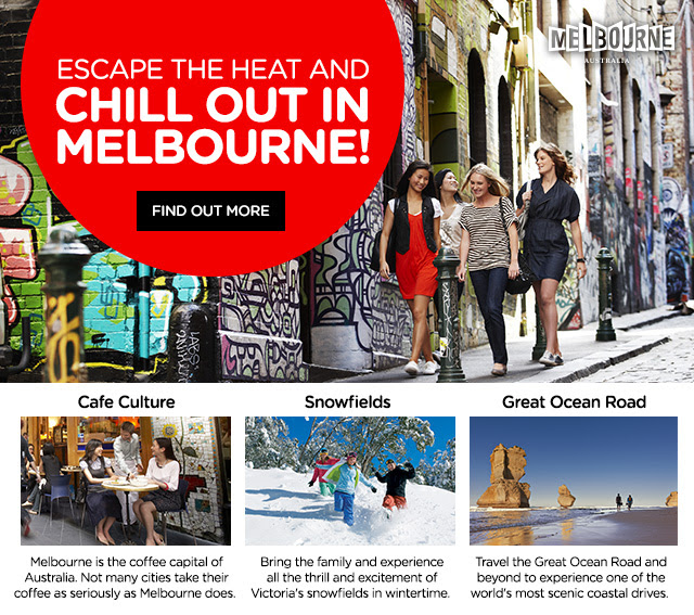 Escape the Heat and Chill out in Melbourne!