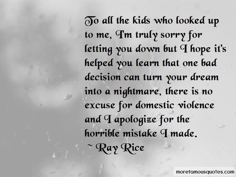 I Am Sorry I Made A Mistake Quotes Top 18 Quotes About I Am Sorry I