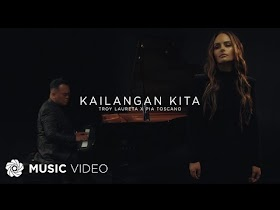Kailangan Kita by Troy Laureta x Pia Toscano [Music Video]