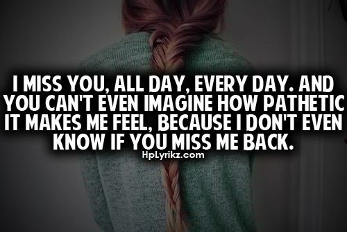 If You Miss Me Call Me Quotes