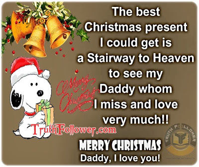 Merry Christmas To My Dad In Heaven Pictures Photos And Images For