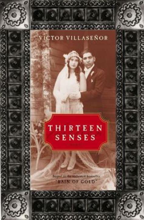 Thirteen Senses by Victor Villasenor   9780061753923