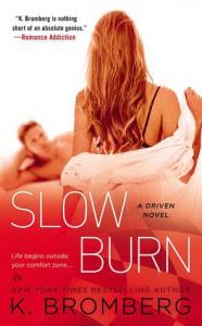 Slow Burn - K. Bromberg