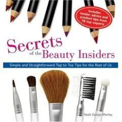 Secrets of the Beauty Insiders by Nada Manley