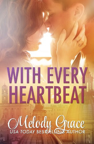 With Every Heartbeat (Cities of Love) by Melody Grace