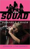 Perfect Cover (The Squad Series)