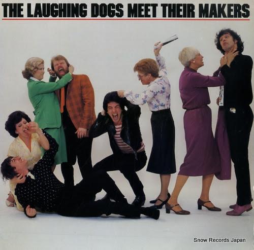 ラーフィング・ドッグズ meet their makers