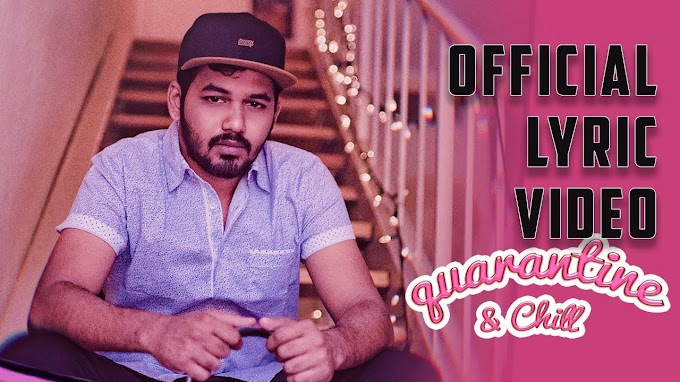 Quarantine & Chill Lyrics in Tamil & English | Hiphop Tamizha