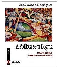 A Política sem Dogmas
