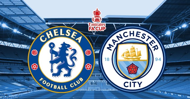 Watch Live Stream Match: Chelsea vs Manchester City (FA Cup)