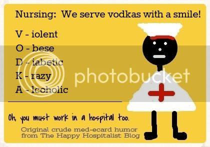 Nursing:  We serve3 vodkas with a smile.  Violent, Obese, Diabetic, Krazy, Alcoholic nurse meme ecard humor photo.
