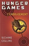 Hunger Games tome 2 l\'embrasement par Suzanne Collins