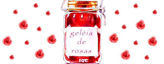 Geléia de Rosas