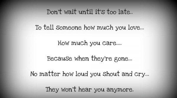Quotes About Telling Someone You Care 6 Quotes