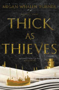 Title: Thick as Thieves (The Queen's Thief Series #5), Author: Megan Whalen Turner