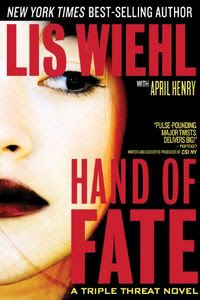 Hand of Fate by Lis Wiehl with April Henry