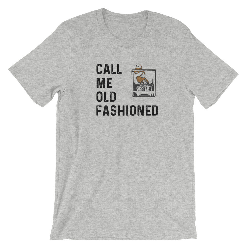 Call Me Old Fashioned Whiskey Mens T Shirt Craftandpour