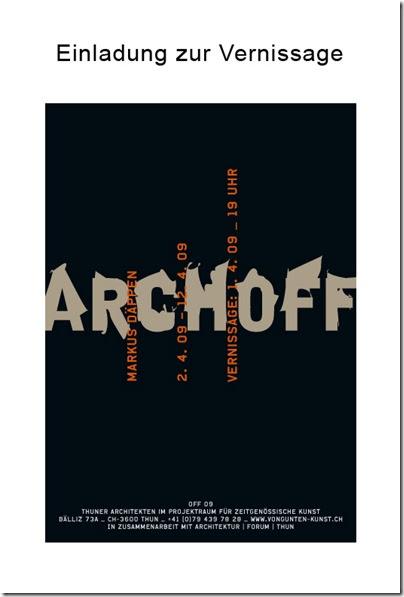 ARCHOFF im OFF09 - Markus Däppen