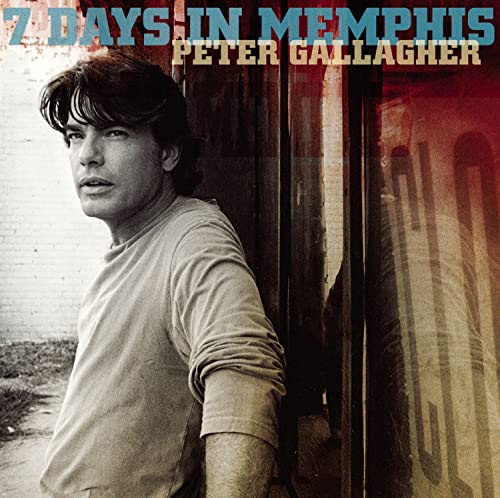 7 Days in Memphis - Peter Gallagher