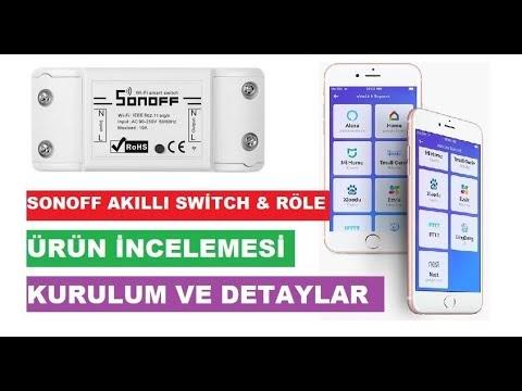 Sonoff Akıllı Switch & Rölesi Ürün İncelemesi ve Kurulumu