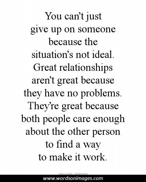 Quotes About Loving Someone And Not Giving Up Daily Inspiration Quotes