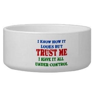 Trust Me -- Dog Bowl