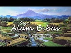 Lirik Lagu Alam Bebas - Download mp3