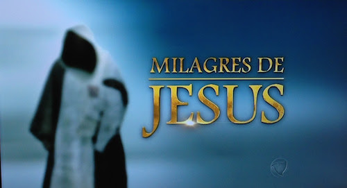 Milagres de Jesus - Minissérie 35 Capítulos Completo