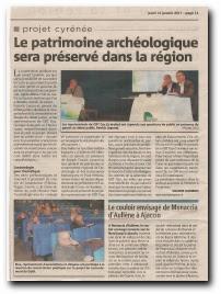 le projet Galsi Cyrénée passe par Monacia d'Aullène et il est à espérer que le patrimoine archéologique en sera peut-être préservé