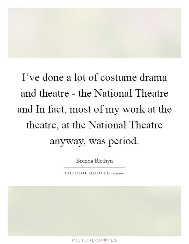 National Theatre Quotes Sayings National Theatre Picture Quotes