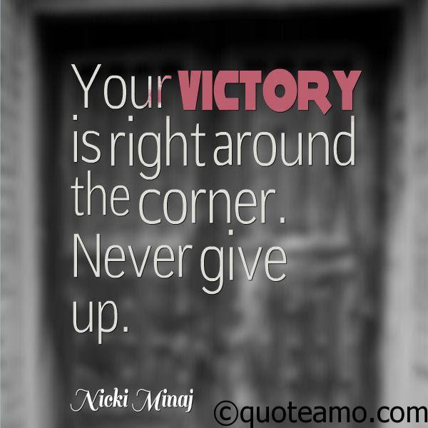 Your Victory Is Around The Corner Quote Amo