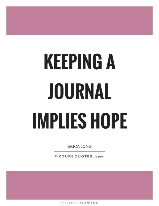 Journal Quotes Journal Sayings Journal Picture Quotes