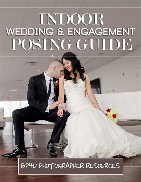 Indoor Wedding & Engagement Photography Posing Guide