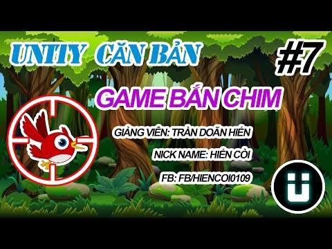 Học Lập Trình Game Unity3D - Game Bắn Chim #7 - Tạo Giao Diện Người Chơi - Phần 02