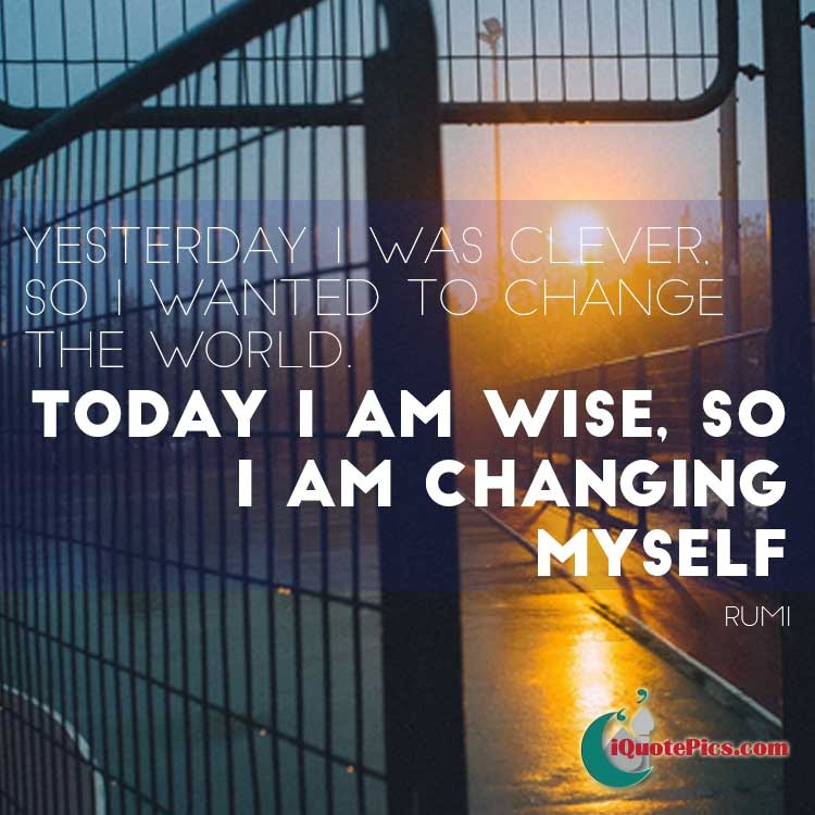 Change The World Jalal Ad Din Muhammad Rumi
