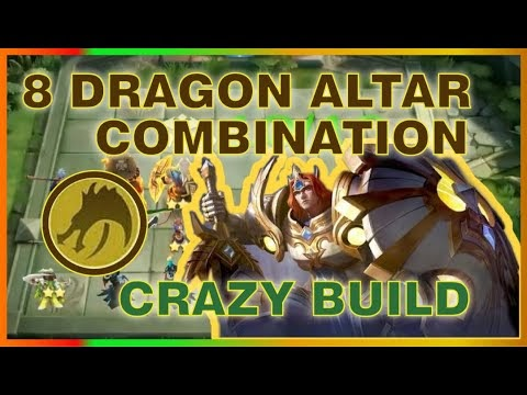 8 DRAGON ALTAR SYNERGY WITH TARGEMAN | TOP GLOBAL Magic Chess Strategy | MRL GAMING
