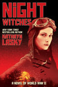 Title: Night Witches: A Novel of World War Two, Author: Kathryn Lasky