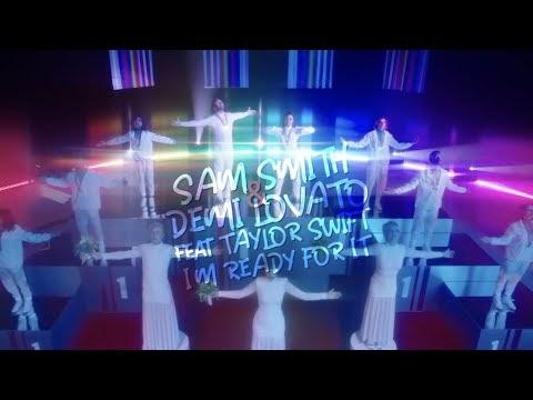Taylor Swift x Sam Smith x Demi Lovato - I'm Ready For It