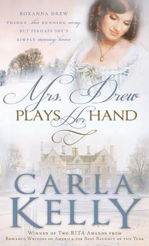 Mrs. Drew Plays Her Hand by Carla Kelly