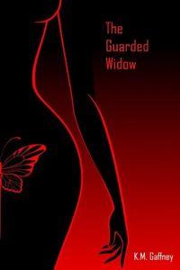 The Guarded Widow by K. M. Gaffney